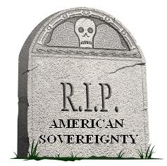 20090406_RIP_American_Sovereignty